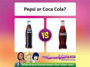 Which Drink Is Best Pepsi Or Coca Cola Fun Stuff Blog