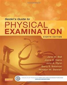 Seidel U2019s Guide To Physical Examination Ball 8th Edition