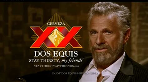 Dos Equis Man Meme - every video from dos equis the most interesting man in the world ad caign commercials