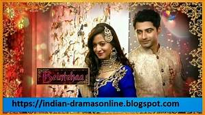 Beintehaa 29th May 2014 Full Episode by Colors TV | Dramas ...