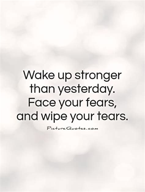 facing  fears quotes sayings quotesgram