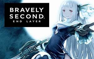 Bravely, Second, End, Layer