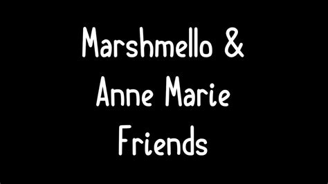 Download Lagu Marshmello Anne Marie Friends Music Video