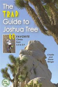 The Trad Guide To Joshua Tree Reviewed By