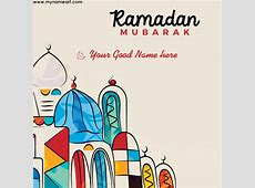 Ramadan Kareem 2017 Whatsapp Wishes Name Pics