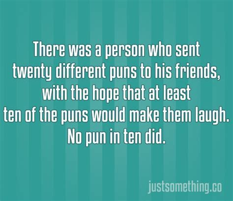 19 Jokes So Terrible They're Actually Hilarious. #9 Killed