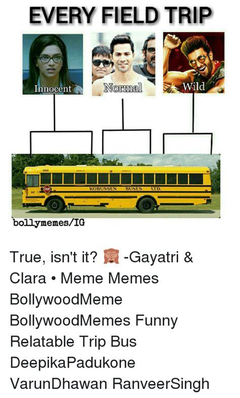 School Trip Meme - 661 funny bollywood memes of 2016 on sizzle dekh bhai