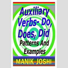 Auxiliary Verbs Do, Does, Did Cokesbury