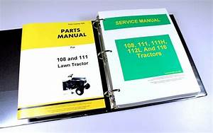 Service Manual Parts Catalog Set For John Deere 108 111