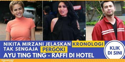 Sebut Ayu Ting Dan Raffi Ahmad Hotel Nikita