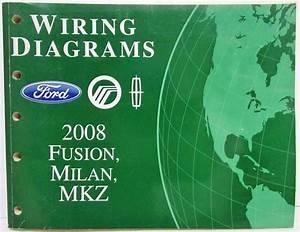 2008 Ford Fusion Mercury Milan Lincoln Mkz Electrical