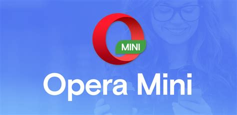 opera mini fast web browser appstore for android