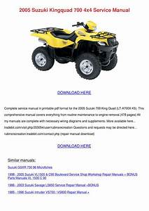 2005 Suzuki Kingquad 700 4x4 Service Manual By Kattie Macedonio