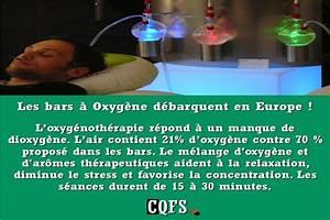 Bar A Oxygene : les bars oxyg ne d barquent en europe inform 39 action ~ Medecine-chirurgie-esthetiques.com Avis de Voitures