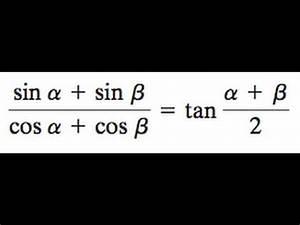 Sin Cos Tan Winkel Berechnen : sin a sin b cos a cos b tan a b 2 youtube ~ Themetempest.com Abrechnung