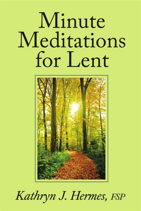 Minute Meditations For Lent By Pauline Books And Media Issuu