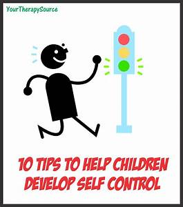 10 Tips to Help Develop Self Control in Children | Your ...