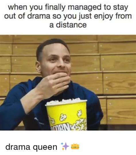 Drama Meme - 25 best memes about drama queen drama queen memes