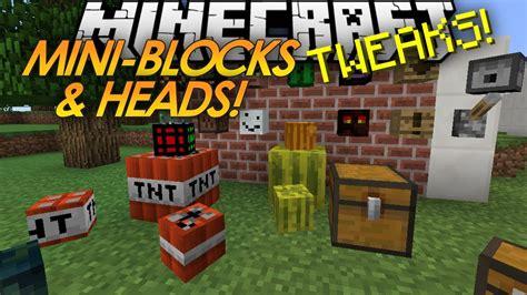 minecraft tweaks mini blocks baby tnt mob heads youtube