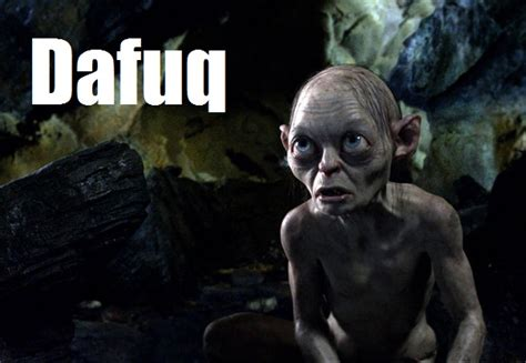 Gollum Meme - gollum dafuq lord of the rings know your meme