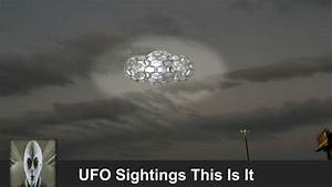 UFO Sightings This Is It March 9th 2017 | iufosightings