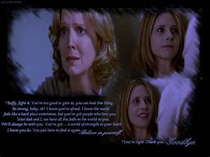 Buffy and Joyce... Joyce Summers Quotes