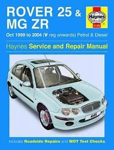 Rover 25 Mg Zr 1999 2004 Haynes Service Repair Manual