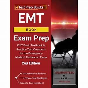 Emt Book Exam Prep  Emt Basic Textbook And Practice Test