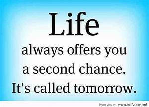 LIfe Always Off... Tomorrow Funny Quotes