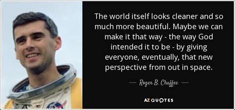 quotes  roger  chaffee   quotes