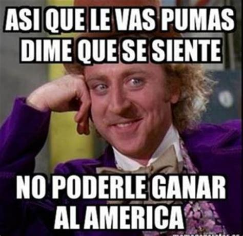 Pumas Vs America Memes - tp los memes del am 233 rica vs pumas peri 243 dico digital comun 237 cate digital en puebla