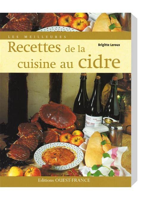 livre les meilleures recettes de la cuisine au cidre tom