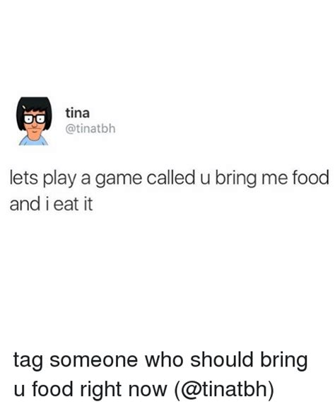 Bring Me Food Meme - 25 best memes about a game a game memes