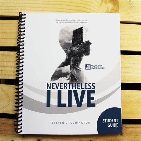 18+ restricted (violence & profanity). Nevertheless I Live Student Resource Guide - RU Recovery