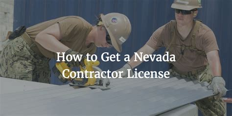 This will not just happen faster, but within the most affordable range as well. Your Guide to Getting a Nevada Contractor License