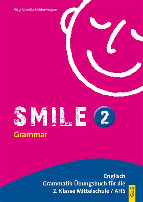 smile 2 englisch grammatik 220 bungsbuch f 252 r die 2 klasse