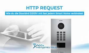 Smart Home Türklingel : http request so verbindest du die doorbird mit deinem smart home ~ Yasmunasinghe.com Haus und Dekorationen