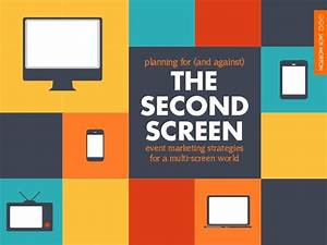 Second screen strategy: Digital, social & mobile best ...