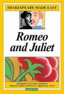 Romeo And Juliet Shakespeare Made Easy Series By William
