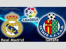 Como ver el partido Real Madrid vs Getafe liga Santander