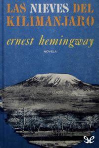 Las nieves del Kilimanjaro de Ernest Hemingway 🥇 libro ...