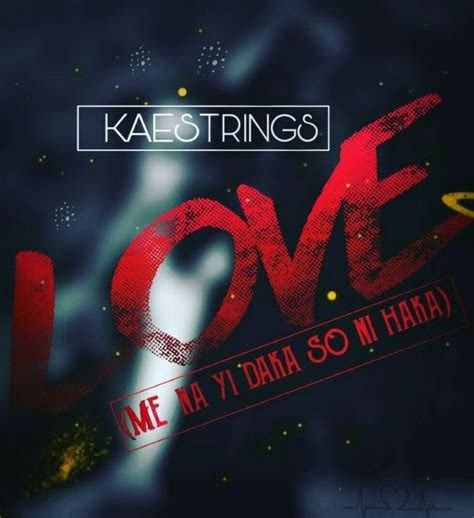 Updated daily with lyrics, reviews, features, meanings and more. Kaestrings's Bio, Songs & Lyrics   Simply African Gospel ...