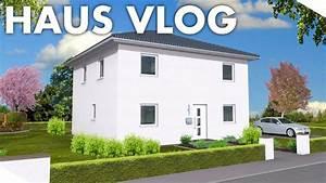 Ich Möchte Ein Haus : ich baue ein haus wie unser haus gebaut wird alle informationen hausbau vlog youtube ~ Watch28wear.com Haus und Dekorationen