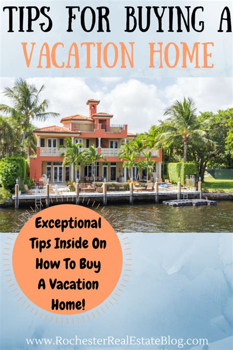 Top Tips For Buying A Vacation Home