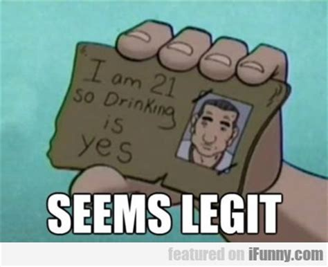 Underage Drinking Meme - i am 21 so drinking is yes ifunny com