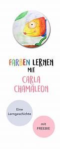 Beschäftigung Für Kleinkinder : farben lernen mit carla cham leon lerngeschichte printable kita pinterest kinder ~ Whattoseeinmadrid.com Haus und Dekorationen