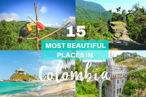 The 15 Most Beautiful Places In Colombia  Memoirs Of A Globetrotter  Travel Blog