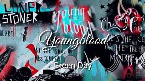 Green Dayyoungblood Lyrics Video Youtube