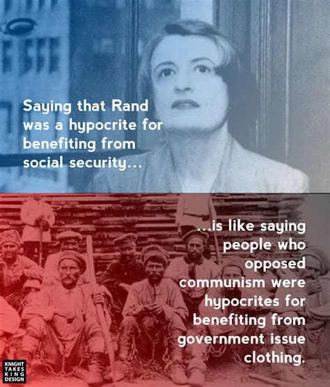 Ayn Rand Meme - saying that rand was a hypocrite for benefiting from social security knight takes king design