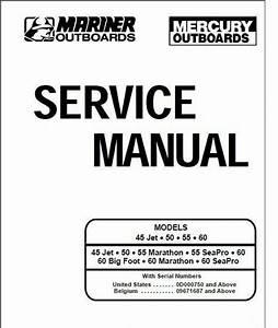 Mercury Mariner 45 Jet 50 55 60hp 2 Stroke Outboard Oem Repair Manual Cd